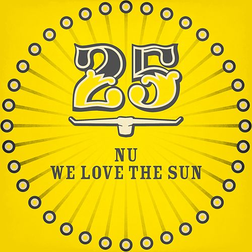 Play & Download We Love the Sun by NU | Napster
