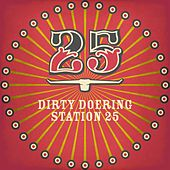 Play & Download Station 25 by Dirty Doering | Napster