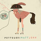 Play & Download Potpourri (Continuous DJ Mix) by Matt John | Napster