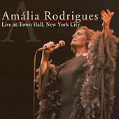 Live at Town Hall, New York City von Amalia Rodrigues