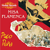 Play & Download Misa Flamenca by Paco Peña | Napster