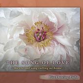 The Song of Love by Lisa Dancing-Light