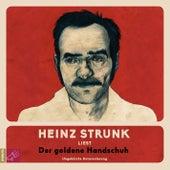 Der goldene Handschuh (ungekürzt) by Heinz Strunk