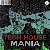 Tech House Mania, Vol. 2 by Various Artists