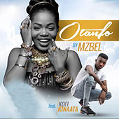 Play & Download Otanfo (feat. Kofi Kinaata) by Mzbel | Napster