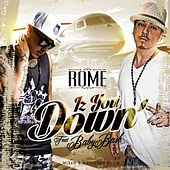 Iz You Down (feat. Baby Bash) by Rome