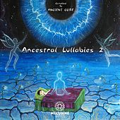 Ancestral Lullabies 2 - EP by Various Artists