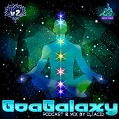 Goa Galaxy, Vol. 2 (Podcast & DJ Mix by Acid Mike) by Various Artists