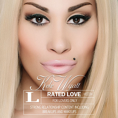 Play & Download Rated Love by Keke Wyatt | Napster