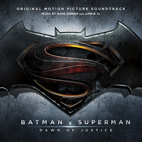 Play & Download Batman v Superman: Dawn Of Justice - Original Motion Picture Soundtrack (Standard) by Junkie XL | Napster