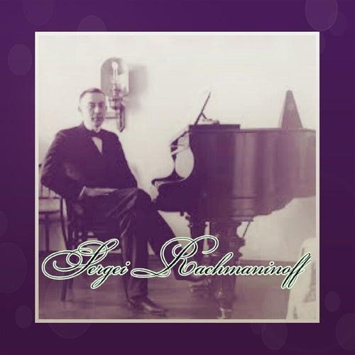 Sergei Rachmaninoff by Sergei Rachmaninoff