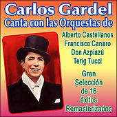 Play & Download Canciones Con Orquesta by Carlos Gardel | Napster