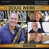 Play & Download The Doug Webb Quartet: Sets the Standard by Doug Webb | Napster