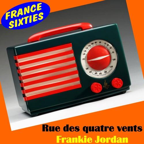 Play & Download Rue des quatre vents by Frankie Jordan | Napster