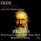 Play & Download Brahms: Piano Concerto No. 2 in B-Flat Major, Op. 83 by Rudolf Serkin | Napster