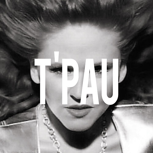 Play & Download T'pau by T'Pau | Napster
