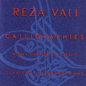Play & Download Reza Vali - Calligraphies by Cuarteto Latinoamericano | Napster