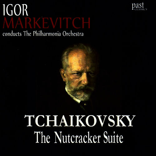 Play & Download Tchaikovsky: The Nutcracker Suite by Philharmonia Orchestra | Napster