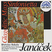 Play & Download Janáček: Sinfonietta & Glagolitic Mass by Various Artists | Napster
