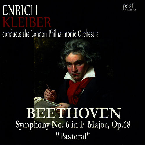 Play & Download Beethoven: Symphony No. 6 in F Major, Op. 68 'Pastoral' by London Philharmonic Orchestra | Napster
