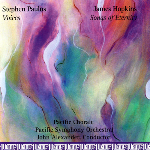 Play & Download Songs of Eternity by Pacific Chorale | Napster