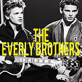 Play & Download The Everly Brothers by The Everly Brothers | Napster