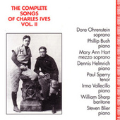 Play & Download Complete Songs of Charles Ives, Vol. 2 by Various Artists | Napster