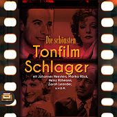 Play & Download Die schönsten Tonfilm Schlager by Various Artists | Napster