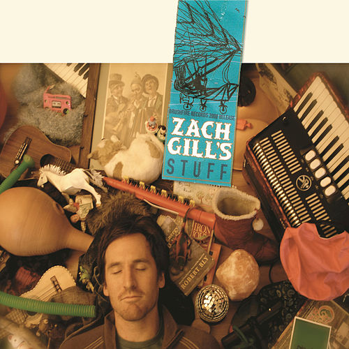 Play & Download Stuff by Zach Gill | Napster