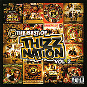 Play & Download The Best of Thizz Nation Volume 2 by Various Artists | Napster