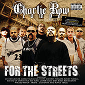 Play & Download Charlie Row Campo - For the Streets by Various Artists | Napster