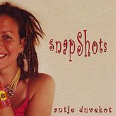 Play & Download Snapshots by Antje Duvekot | Napster