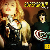 Supergroup, Vol. 2 by Various Artists