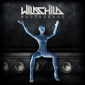 Masturbass by Wildchild