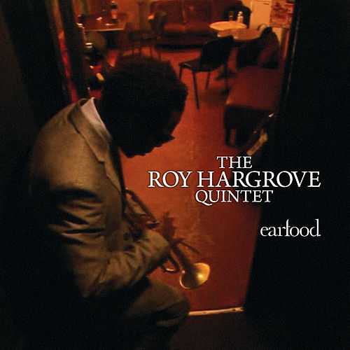 Earfood by Roy Hargrove