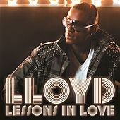 Play & Download Lessons In Love by Lloyd | Napster