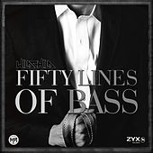 Fifty Lines Of Bass by Wildchild