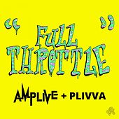 Play & Download Full Throttle by Amp Live | Napster