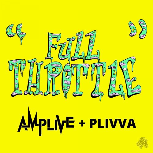 Full Throttle by Amp Live