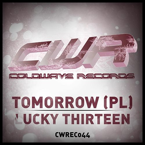 Play & Download Lucky Thirteen by Tomorrow (Rock) | Napster