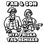 Nya friska tag Remixer by Far