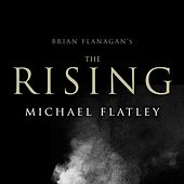 Play & Download The Rising by Michael Flatley | Napster