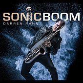 Play & Download Sonic Boom by Darren Rahn | Napster