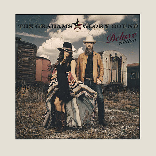 Play & Download Glory Bound (Deluxe) by The Grahams | Napster