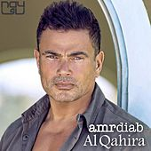 Al Qahira (feat. Mohamed Mounir) by Amr Diab