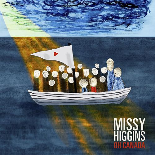 Play & Download Oh Canada by Missy Higgins | Napster