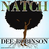Natch by Dee Robinson