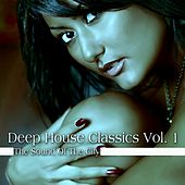 Deep House Classics, Vol. 1 (The Sound of the City) by Various Artists