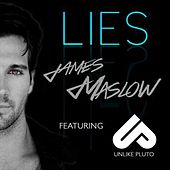 Play & Download Lies (feat. Unlike Pluto) by James Maslow | Napster