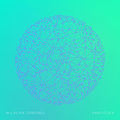 Play & Download Particles by Wildlife Control | Napster